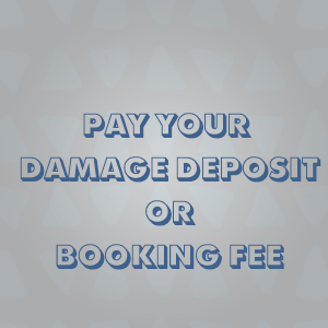 Pay Damage Deposit and Booking Fee